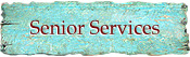 Sevices for Seniors in Taos, NM